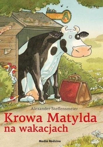 Okładka książki Krowa Matylda na wakacjach