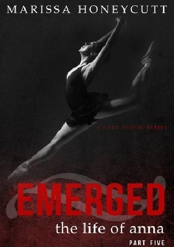 Okładka książki Emerged