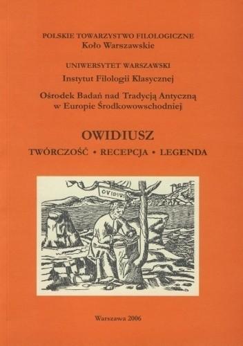 Okładka książki Owidiusz. Twórczość. Recepcja. Legenda