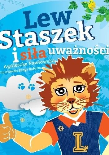 Okładka książki Lew Staszek i siła uważności