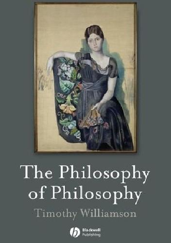 Okładka książki The Philosophy of Philosophy