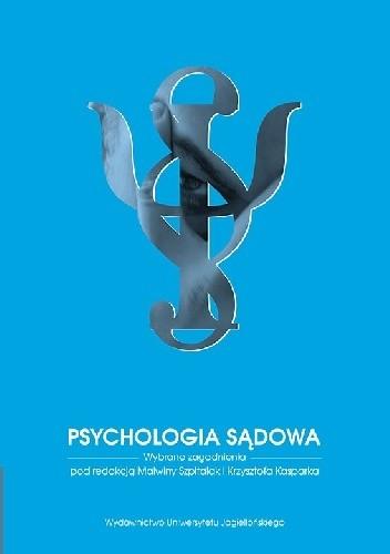 Okładka książki Psychologia sądowa. Wybrane zagadnienia