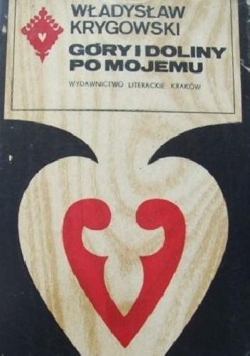 Okładka książki Góry i doliny po mojemu