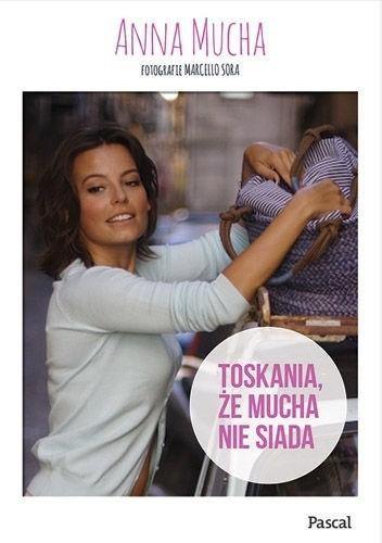 Okładka książki Toskania, że mucha nie siada