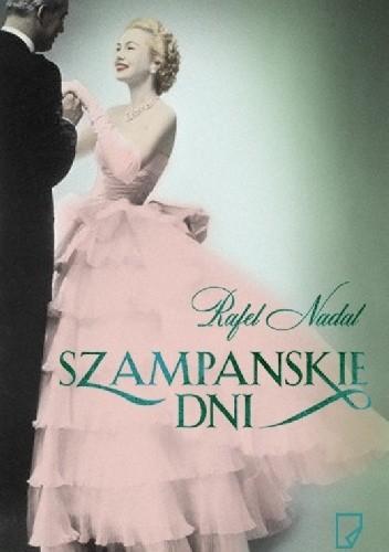 Okładka książki Szampańskie dni