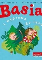 Basia i wyprawa do lasu