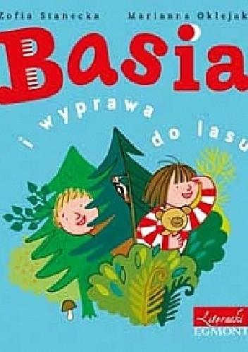 Okładka książki Basia i wyprawa do lasu