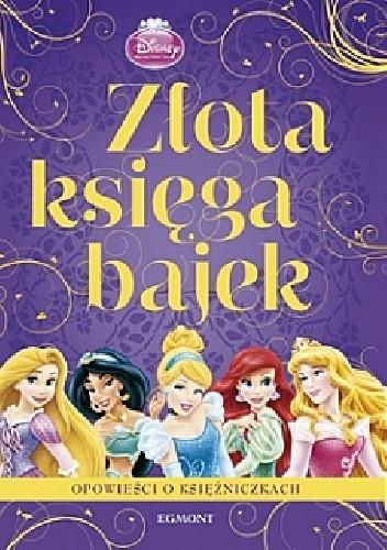 Okładka książki Złota księga bajek. Opowieści o księżniczkach