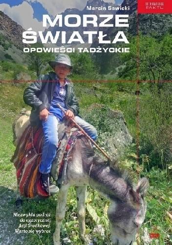 Okładka książki Morze światła. Opowieści tadżyckie