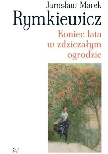 Okładka książki Koniec lata w zdziczałym ogrodzie