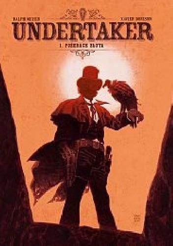 Okładka książki Undertaker - 1 - Pożeracz złota