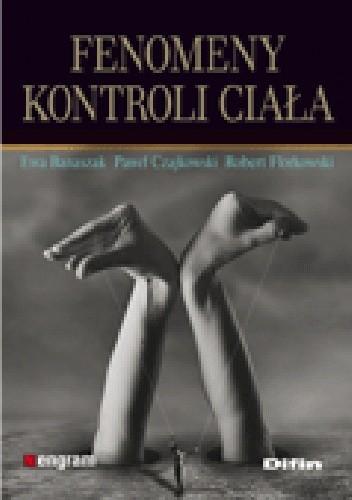 Okładka książki Fenomeny kontroli ciała