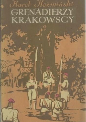 Okładka książki Grenadierzy Krakowscy