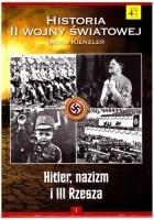 Hitler, nazizm i III Rzesza