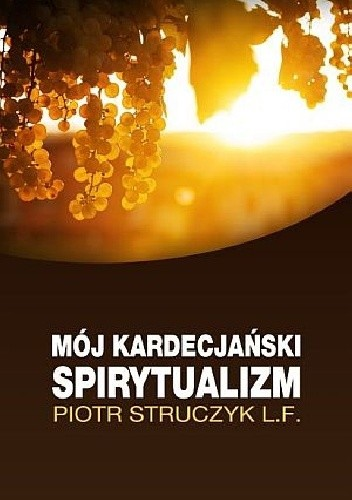 Okładka książki Mój kardecjański spirytualizm