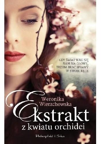 Okładka książki Ekstrakt z kwiatu orchidei