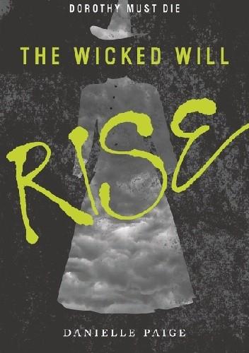 Okładka książki The Wicked Will Rise