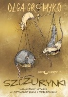 Szczurynki. Szczurzy żywot w opowiastkach i obrazkach
