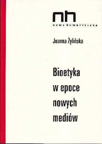Okładka książki Bioetyka w epoce nowych mediów