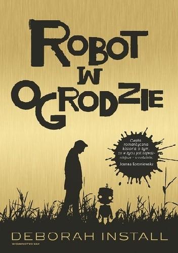 Okładka książki Robot w ogrodzie