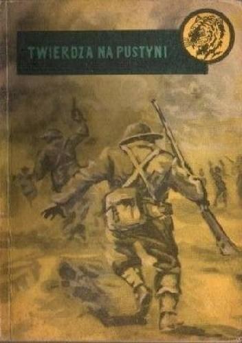 Okładka książki Twierdza na pustyni