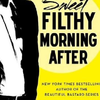 Okładka książki Sweet Filthy Morning After