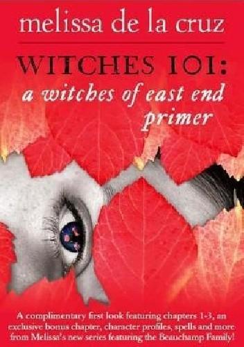 Okładka książki Witches 101: A Witches of East End Primer