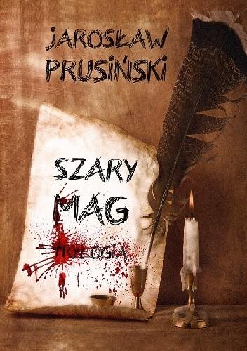 Okładka książki Szary Mag. Trylogia