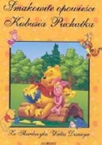Okładka książki Smakowite opowieści Kubusia Puchatka