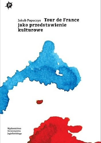 Okładka książki Tour de France jako przedstawienie kulturowe