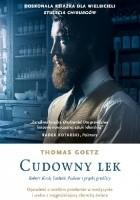Cudowny lek. Robert Koch, Ludwik Pasteur i prątki gruźlicy