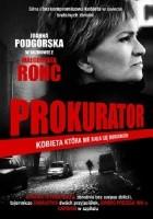 Prokurator. Kobieta, która nie bała się morderców
