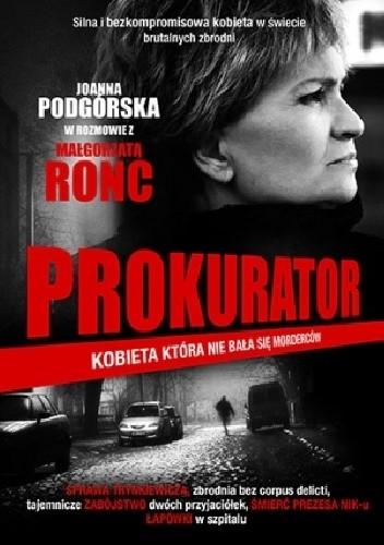 Okładka książki Prokurator. Kobieta, która nie bała się morderców