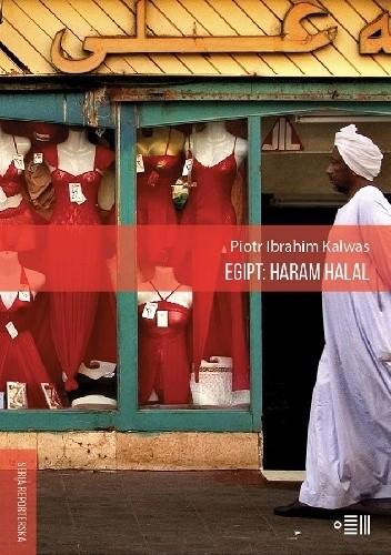 Okładka książki Egipt: haram halal