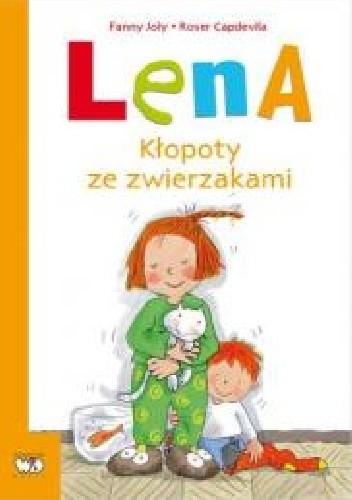 Okładka książki Lena. Kłopoty ze zwierzakami