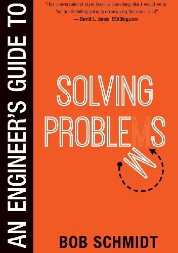 Okładka książki An Engineer's Guide to Solving Problems