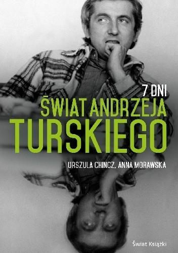 Okładka książki 7 Dni. Świat Andrzeja Turskiego
