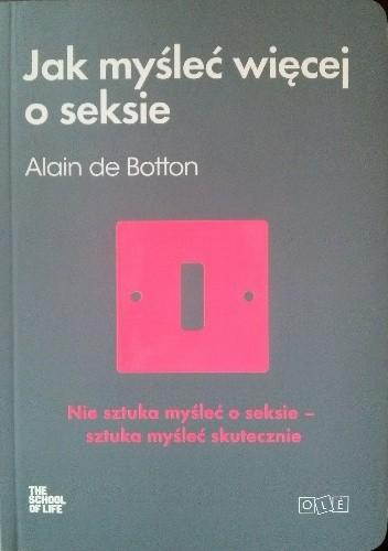 Okładka książki Jak myśleć więcej o seksie