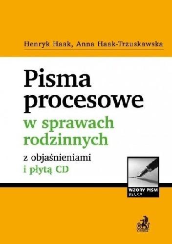 Okładka książki Pisma procesowe i orzeczenia sądowe w sprawach rodzinnych z objaśnieniami i płytą CD