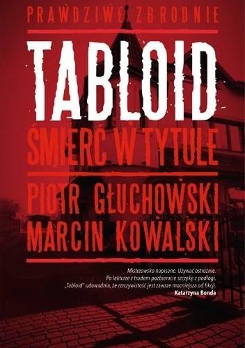 Okładka książki Tabloid. Śmierć w tytule