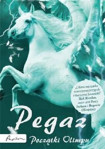 Okładka książki Pegaz. Początki Olimpu