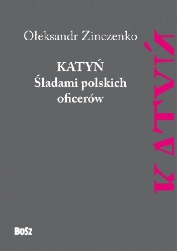 Okładka książki Katyń. Śladami polskich oficerów