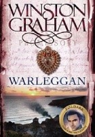 Warleggan: A Novel of Cornwall 1792-1793
