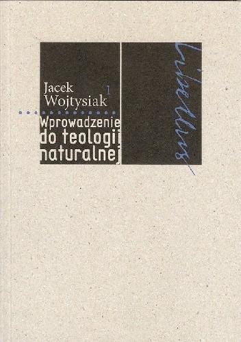 Okładka książki Wprowadzenie do teologii naturalnej