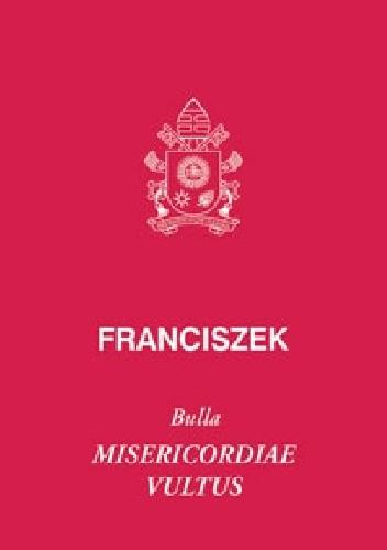 Okładka książki BULLA MISERICORDIAE VULTUS