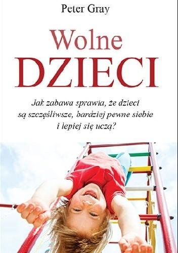Okładka książki Wolne dzieci