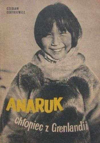 Okładka książki Anaruk, chłopiec z Grenlandii