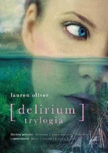 Okładka książki Delirium. Trylogia