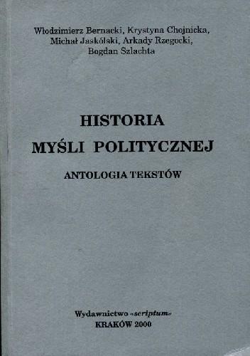 Okładka książki Historia myśli politycznej. Antologia tekstów