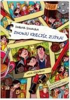 Znowu kręcisz, Zuźka!
